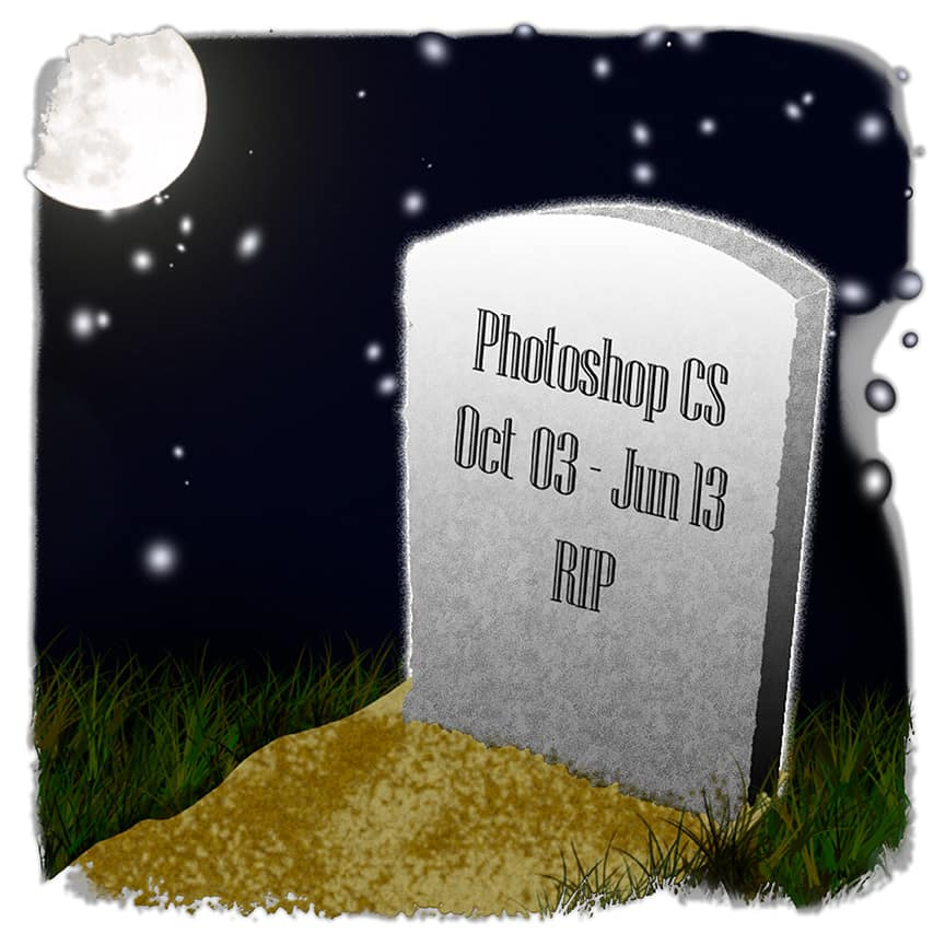 Adobe Photoshop CS is Dead…RIP