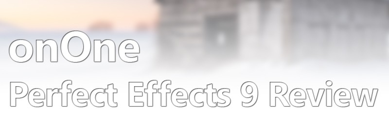 onOne Perfect Effects 9 Review