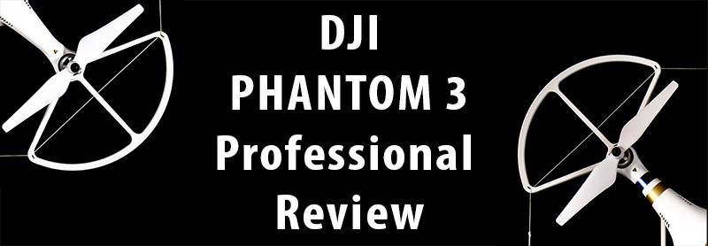 DJI Phantom 3 Professional Review For Photographers!