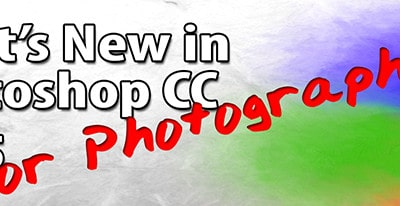 What's New in Photoshop CC 2015 for Photographer's