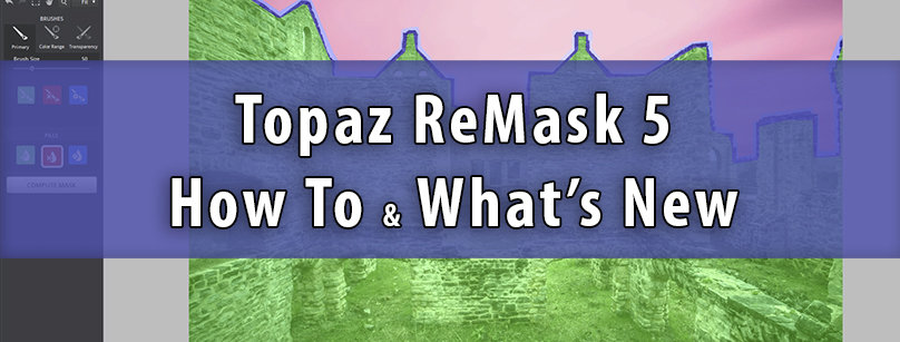 Topaz ReMask 5 What's New?
