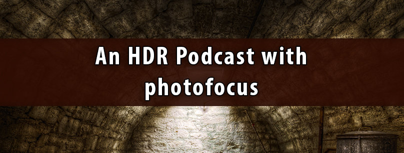 photofocus HDR Podcast