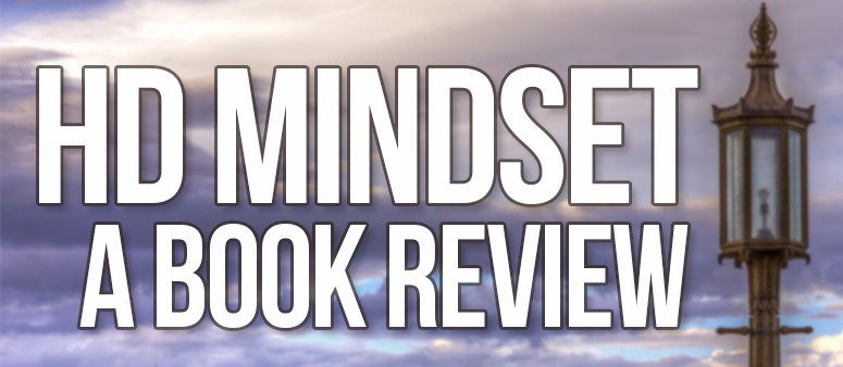 HD Mindset: A Book Review
