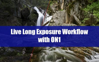 Long Exposure Workflow with ON1 Recorded Webinar