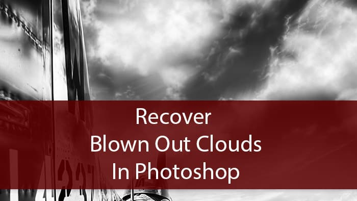 How to fix Blown Out Clouds
