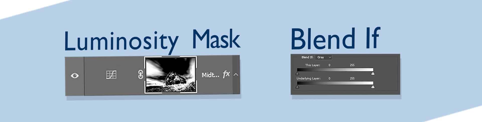 Luminosity Masks Blend If 1