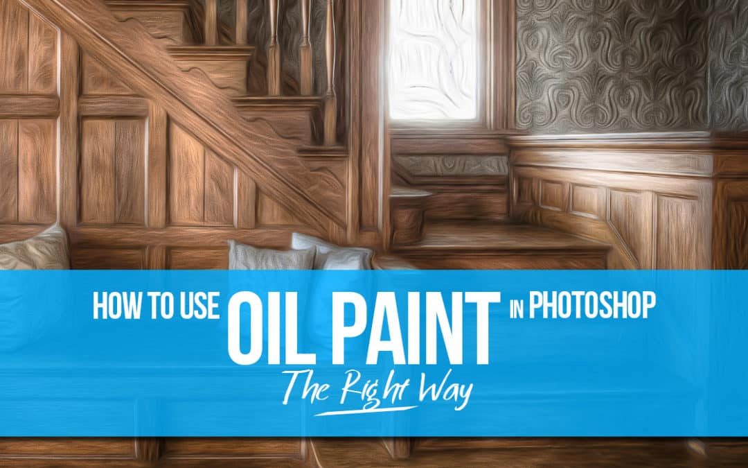 How to Use the Oil Paint Filter in Photoshop