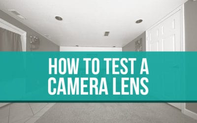 How to test your camera lenses.