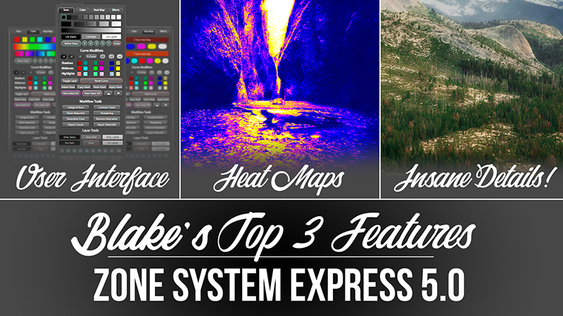 Blake's 3 Favorite Features of the Zone System Express 5