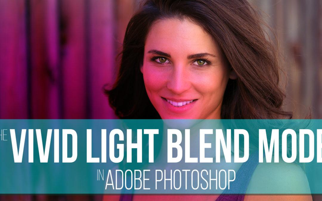 The Vivid Light Blend Mode [Video]