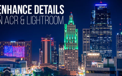 Enhance Details in ACR and Lightroom (Video)