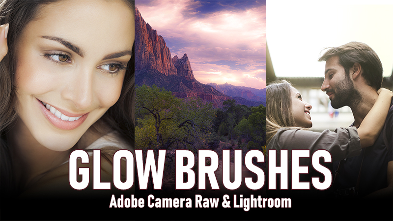 Glow Brushes in ACR and Lightroom {Video}