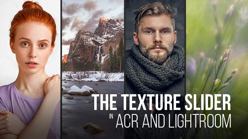 The Texture Slider in ACR and LR [Video]