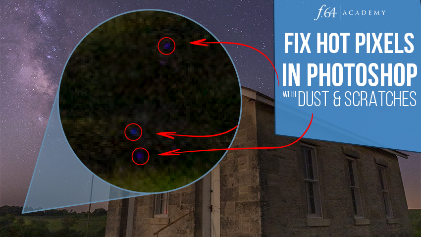 Fix Hot Pixels with Dust and Scratches