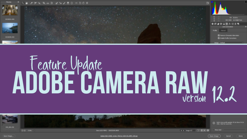 Adobe Camera Raw Update 12.2 New Feature