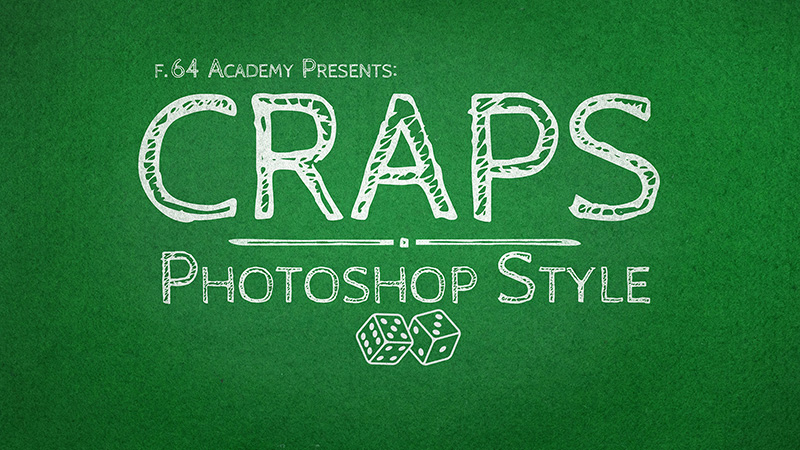 Photoshop Craps – Ps Gamified (Video)