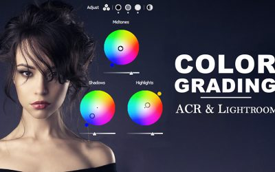 Color Grading in Lightroom and ACR 13.0